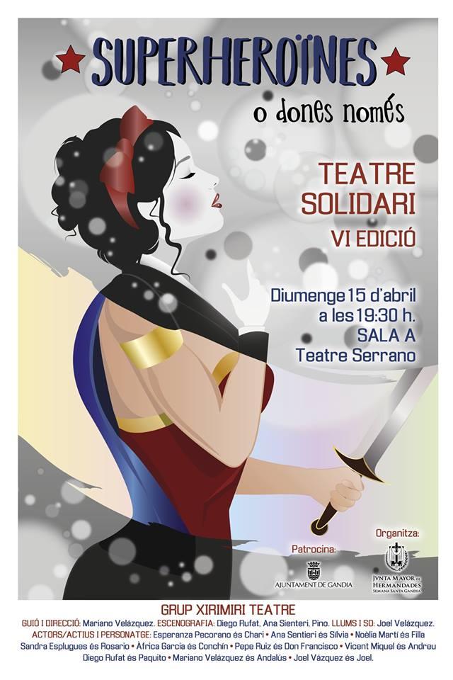 """Superheroïnes o dones només"""" de la compañía de Xirimiri Teatre"""